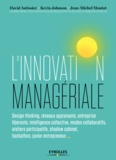 David Autissier et Kevin Johnson - L'innovation managériale.