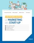 Véronique Hermann-Flory et Catherine Kokoref - Le marketing des start up.