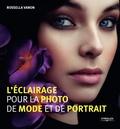Rossella Vanon - L'éclairage pour la photo de mode et de portrait.