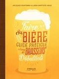 Jacques Pontabry et Jean-Baptiste Naje - Faire sa bière - Guide pratique à l'usage des brasseurs débutants.
