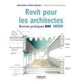 Julie Guézo et Pierre Navarra - Revit pour les architectes - Bonnes pratiques BIM.