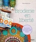 Broderie en liberté : Slow broderie et techniques mixtes pour projets textile et papier / Lynn Krawczyk | Krawczyk, Lynn. Auteur