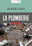 Thierry Gallauziaux et David Fedullo - La plomberie.