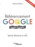 Olivier Andrieu - Référencement Google mode d'emploi - Spéciale débutants en SEO.