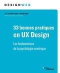 Liv Danthon Lefebvre - 33 bonnes pratiques en UX design - Les fondamentaux de la psychologie numérique.