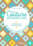 Charlotte Jabre - Fiches couture pour petites mains - 20 fiches projet, 15 fiches techniques, des créations à la portée des enfants.