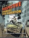 Marcos Mateu-Mestre - Perspective : dynamisez votre narration - Les techniques pour la BD, l'illustration, l'animation.