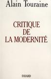 Alain Touraine - Critique de la modernité.