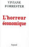Viviane Forrester - L'horreur économique.