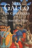 Le Manteau du soldat / Max Gallo | Gallo, Max (1932-....). Auteur