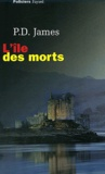 P. D. James - L'île des morts.