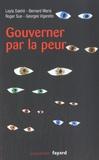 Leyla Dakhli et Bernard Maris - Gouverner par la peur.