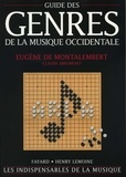 Eugène de Montalembert et Claude Abromont - Guide des genres de la musique occidentale.