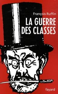 François Ruffin - La guerre des classes.