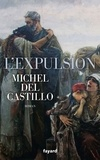 Michel del Castillo - L'expulsion - 1609-1610.