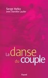 Serge Hefez - La danse du couple.
