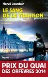 sang de la trahison (Le) : roman | Jourdain, Hervé (1972-....). Auteur