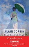 Les filles de rêve / Alain Corbin | Corbin, Alain (1936-....)