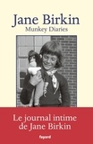 Jane Birkin - Munkey diaries - Journal, 1957-1982.