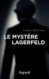 Laurent Allen-Caron - Le Mystère Lagerfeld.