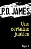 P.d. James - Une certaine justice.