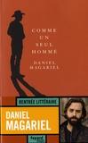 Daniel Magariel - Comme un seul homme.