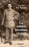 Le soldat inconnu vivant / Jean-Yves Le Naour | Le Naour, Jean-Yves (1972-....)