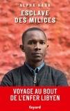 Alpha Kaba - Esclave des milices - Voyage au bout de l'enfer Libyen.