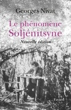 Georges Nivat - Le phénomène Soljénitsyne.
