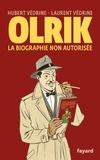 Hubert Védrine et Laurent Védrine - Olrik - La biographie non autorisée.