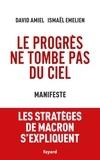 David Amiel et Ismaël Emelien - Le progrès ne tombe pas du ciel - Manifeste.