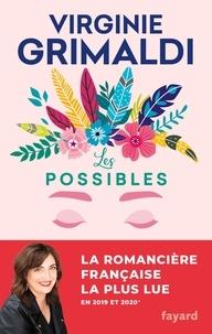 Virginie Grimaldi - Les possibles.