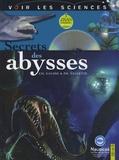 Secrets des abysses / Christine Causse, Philippe Vallette | Causse, Christine