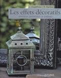 Les effets décoratifs, dorures, peintures et patines / Joëlle Godefroid et Bernard Barbier | Godefroid, Joëlle