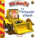 Alexis Nesme et Emilie Beaumont - La tractopelle d'Axel.