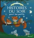 Pascale Hédelin et Florence Vandermarlière - Les merveilleuses histoires du soir pour les petits.