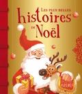 Vincent Villeminot et Clotilde Cacheux - Les plus belles histoires de Noël.
