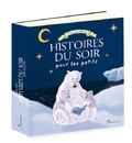Sophie de Mullenheim et Charlotte Grossetête - Les plus jolies histoires du soir pour les petits.