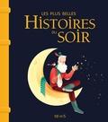 Séverine Onfroy et Charlotte Grossetête - Les plus belles histoires du soir.
