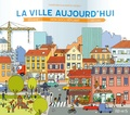 La ville aujourd'hui / Didier Brun, Martin Desbat | Brun, Didier (1969-....). Auteur