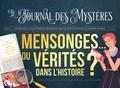 Mensonges ou vérités ? / Isabelle Louviot, Arnaud Clermont, Sylvain Dorange | Louviot, Isabelle