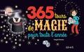 365 Tours de magie pour toute l'année | Romano, Pasqual (1955-....)