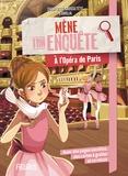 Charlotte Grossetête - Mène ton enquête à l'Opéra de Paris.