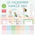 Véronique Anderson - Le calendrier de la famille zen - Avec 64 magnets, 1 bloc liste de courses, 1 bloc petites urgences, + de 600 stickers, 10 aimants, 2 trombones.