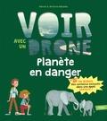 Karine Balzeau et Antoine Balzeau - Planète en danger.