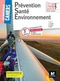 Sylvie Crosnier et Mary Cruçon - Prévention santé environnement 1re Tle Bac Pro Les nouveaux cahiers - Manuel de l'élève.