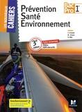 Sylvie Crosnier et Mary Cruçon - Prévention Santé Environnement Bac Pro 1re.