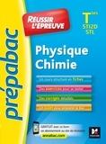 Walter Vassiaux - Prepabac - Réussir l'épreuve - Physique-Chimie Terminale STI2D/STL - Entrainement et révision.