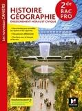 Olivier Apollon et Christophe Escartin - Histoire-Géographie-Enseignement moral et civique 2de Bac Pro Les nouveaux cahiers.