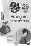 Michèle Sendre-Haïdar et Françoise Abjean - Français 2de Bac Pro Passerelles - Guide pédagogique.